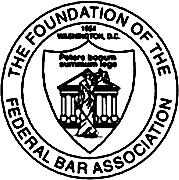 The Foundation of the Federal Bar Association
